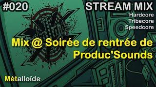 Métalloïde - Mix @ Rentrée de Produc