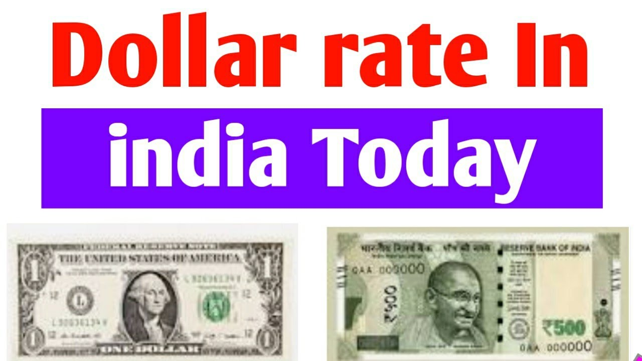 Dollar Rate In India Today Usd