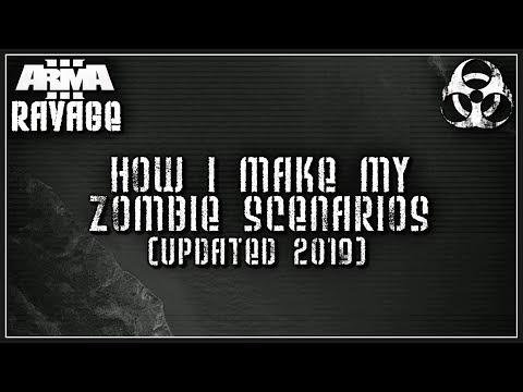Arma 3 Ravage Mod - How I make my zombie scenarios (2019 Update)