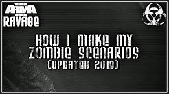 Arma 3 Ravage Mod - How I make my zombie scenarios (2019 Update)