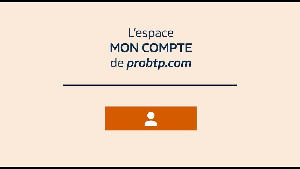 aaa0a4d7550362 L espace MON COMPTE de probtp.com - YouTube