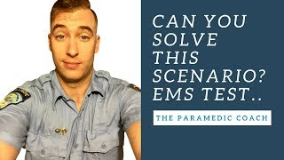 Paramedic TEST: Can You Solve This Scenario?