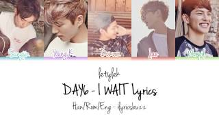 Download lagu DAY6 I Wait Lyrics