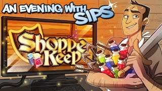 Shoppe Keep - An Evening With Sips