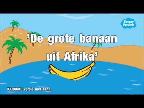 De grote banaan uit Afrika (karaoke met zang)