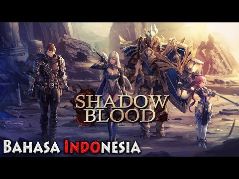 Bahasa Indonesia Tentunya | Shadowblood : SEA [ID] Android Action-RPG