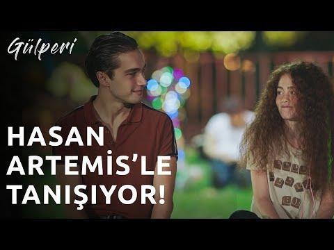 Gülperi | 3.Bölüm - Hasan Artemisle Tanışıyor!