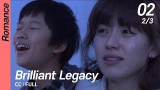 [CC/FULL] Brilliant Legacy EP02 (2/3) | 찬란한유산
