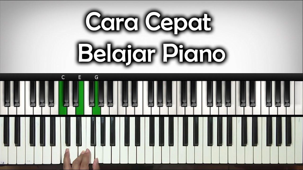 Cara Cepat Belajar Piano Keyboard Belajar Piano Keyboard Youtube