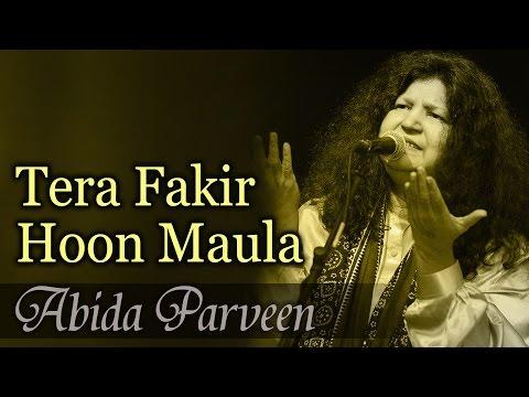 Tera Fakir Hoon Maula  Best Of Sufi  Abida Parveen Sufi Hits  Coke Studio Hits