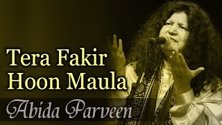 Download Tera Fakir Hoon Maula - Best Of Sufi - Abida Parveen Sufi Hits - Coke Studio Hits MP3 song and Music Video
