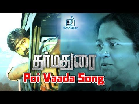 Dharmadurai - Poi Vaada Song | Vijay Sethupathi, Tamannaah | Yuvan Shankar Raja