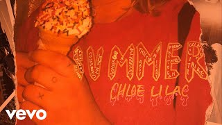 Chloe Lilac - Summer (Audio)