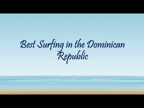 Best Surfing in the Dominican Republic