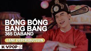 365 DABAND - BỐNG BỐNG BANG BANG| LINE DISTRIBUTION
