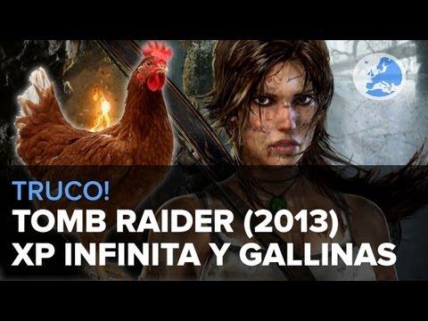 Truco para Tomb Raider: XP infinita y gallinas infinitas | El bug de las gallinas
