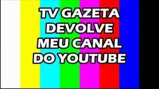 TV Gazeta + Uol e Meu Canal Bloqueado