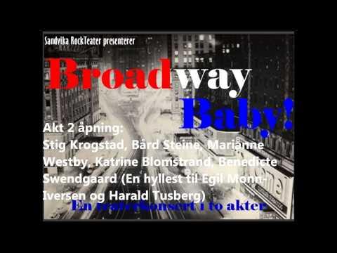 Sandvika RockTeater - Broadway Baby - Monn-Iversen&Tusberg-medley