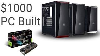 $1000 pc build || 2017-18