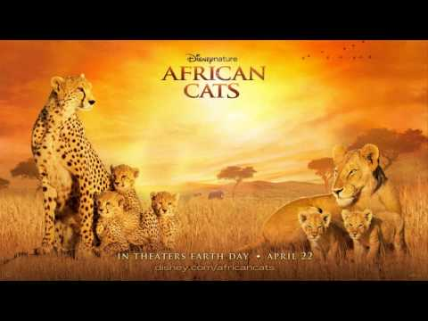 African Cats Disney Nature Soundtrack : Life Force