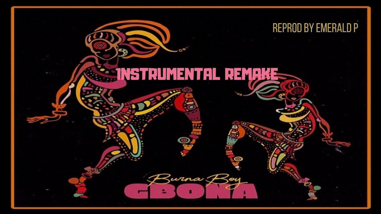 Burna Boy - Gbona ( Instrumental ) Remake By Emerald P