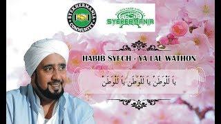 Gambar cover HABIB SYECH   YA LAL WATHON LIRIK