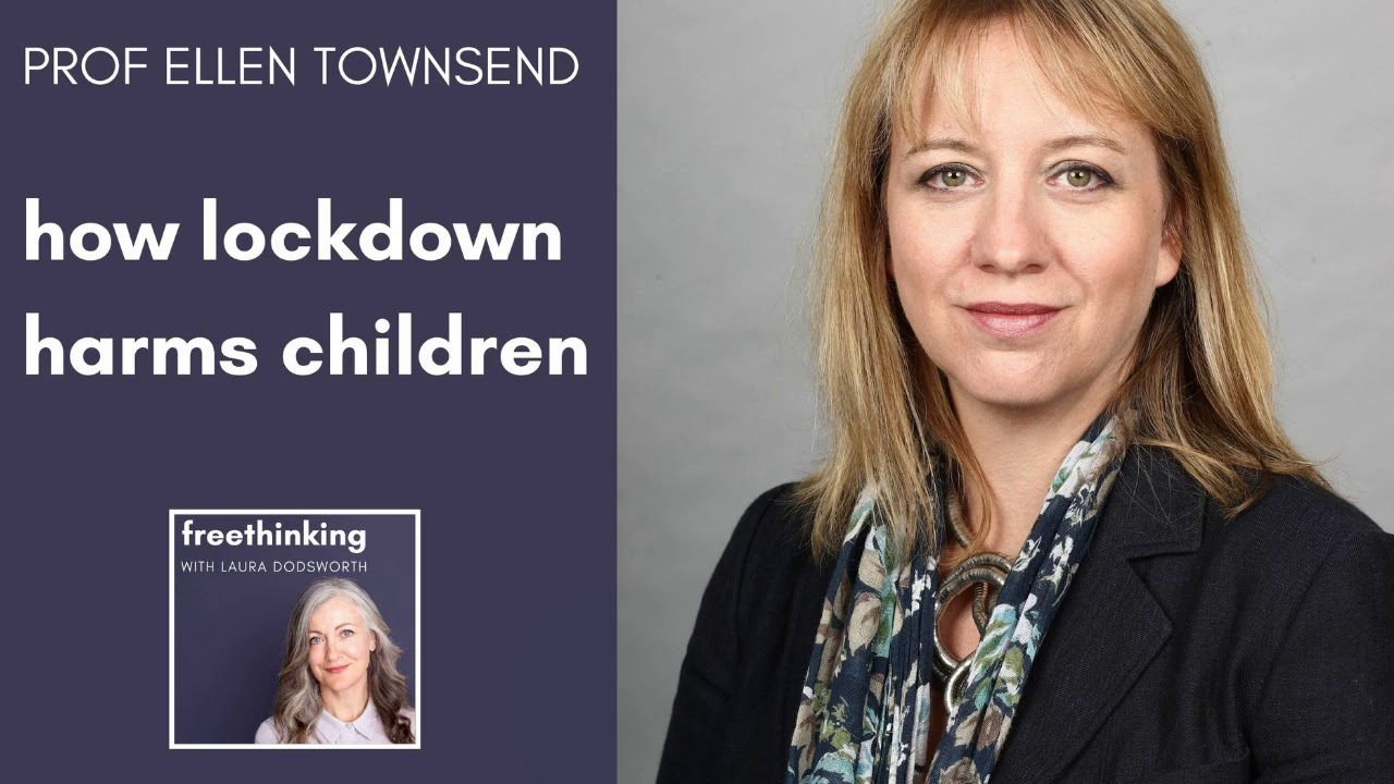 Ellen Townsend - how lockdown harms children - YouTube