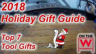 2018 Christmas Tool Gift Guide