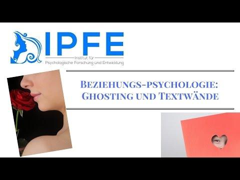 Beziehungspsychologie : Ghosting und Textwände