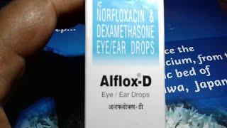 Alflox - D / Eye / Ear Drops.आँख में या कान में कोई भी Infection हो तुरन्त ठीक करे। Hindi Reviews