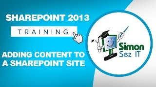 Microsoft SharePoint 2013 Training Tutorial - How to Add Content to a SharePoint 2013 Site(Get my 3 hour course on Introduction to Microsoft SharePoint 2013. Click here to get the free course ▻ http://bit.ly/1fBaoXN Get the full 10-hour course on ..., 2014-03-27T18:00:03.000Z)