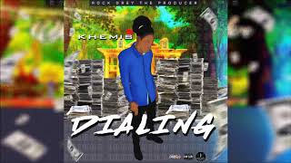 Khemis - Dialing [Money Tranzfer Riddim] November 2019
