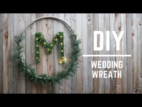 DIY WEDDING DECOR : GORGEOUS WEDDING WREATH