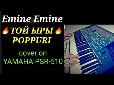 """Той ыры ~ """"Эмине Эмине"""" cover on YAMAHA PSR-510"""