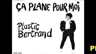 Plastic Bertrand Ca Plane Pour Moi 1977