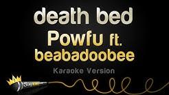 Powfu ft. beabadoobee - death bed (Karaoke Version)
