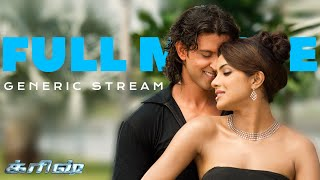 Krrish Full Movie | Tamil | Hrithik Roshan | Priyanka Chopra | Rakesh Roshan | GenericStream