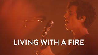 Jesus Culture - Living With A Fire (Live)