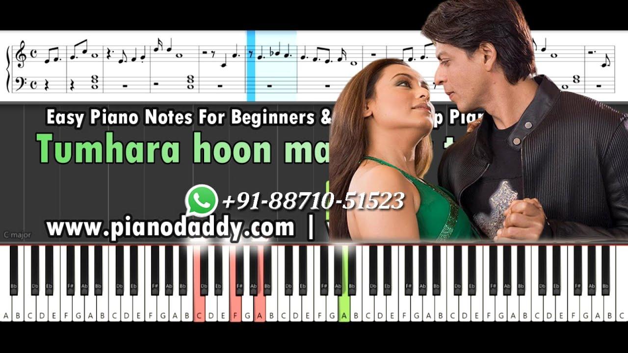 Tumhi Dekho Na Piano Notes Kabhi Alvida Naa Kehna Easy Piano Daddy