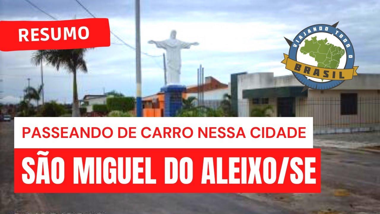 São Miguel do Aleixo Sergipe fonte: i.ytimg.com