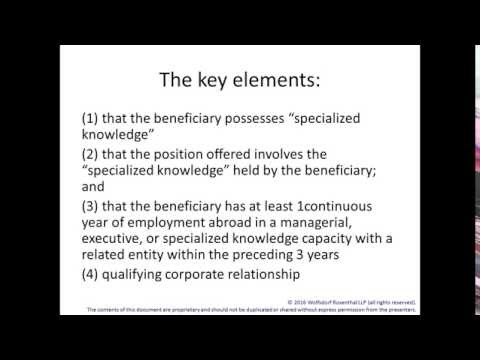 L Visa Series - Part 2 - L-1B - Specialized Knowledge Employees 5/26/2016