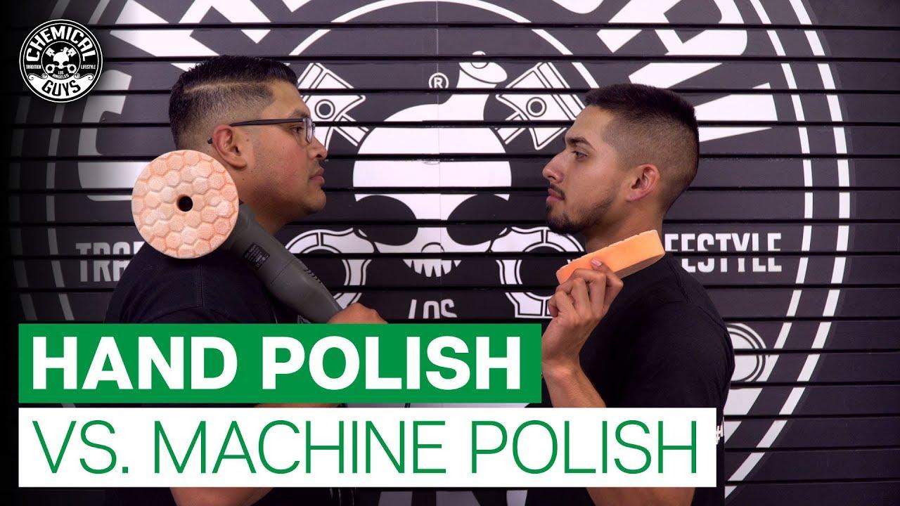 How To Polish: Hand vs  Machine Polish! - Chemical Guys