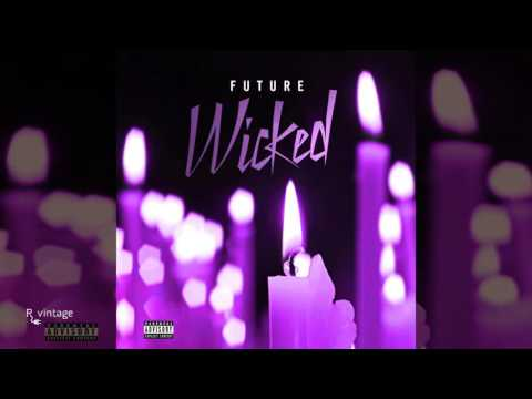 Future - Wicked Instrumental (Reprod. By R Vintage)