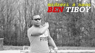 Download Video Ben Tiboy -_- midzéri à naou [Audio] 2016 MP3 3GP MP4