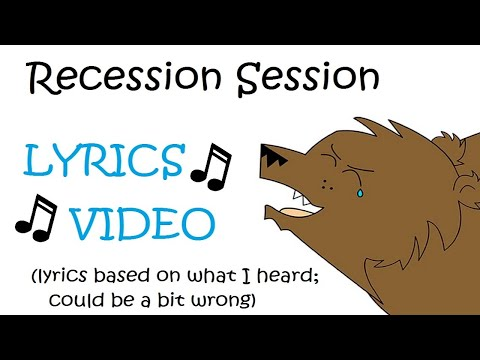 No Credit: Recession Session Lyrics (Bearing outro music; TURN ON ANNOTATIONS)