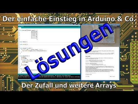 Der einfache Einstieg in Arduino & Co - 11a_Lösungen: Zufall und weiteren Arrays