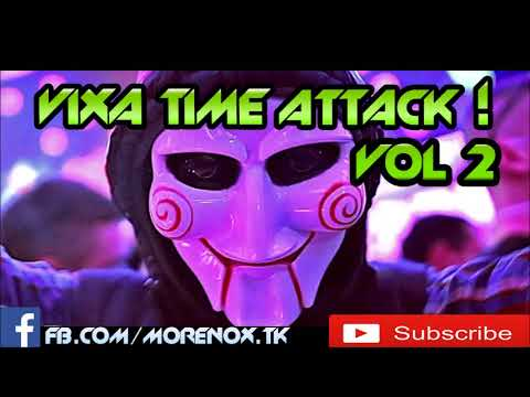 Vixa Time Attack vol 2 || 2017 ||