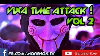 Vixa Time Attack vol 2 || 2017 ||