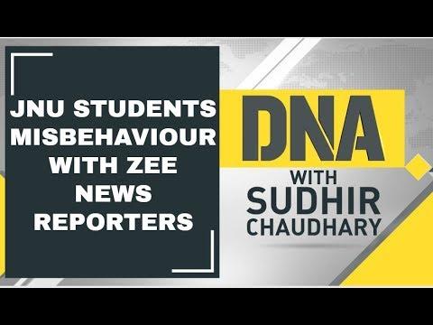 DNA Analysis of JNU students misbehaviour with Zee News Reporters