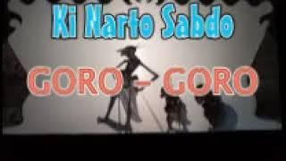 goro goro keren abis!!!!dalang Ki Narto Sabdo full audio mp3